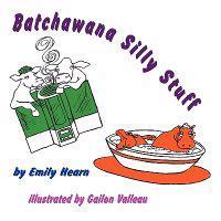 Batchawana Silly Stuff