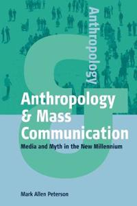 Anthropology And Mass Communication