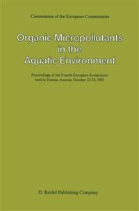 Organic Micropollutants in the Aquatic Environment