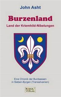 Burzenland - Land Der Kriemhild-Nibelungen