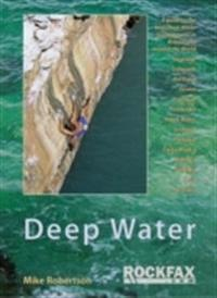 Deep water - rockfax guidebook to deep water soloing