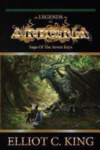 Legends of Arboria: Saga of the Seven Keys