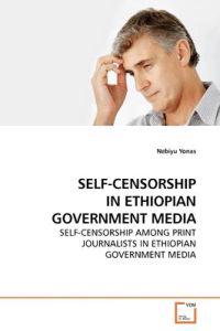 Self-censorship in Ethiopian Government Media