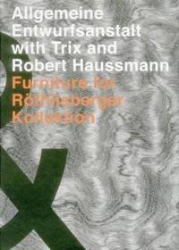 Allgemeine Entwurfsanstalt With Trix and Robert Haussmann