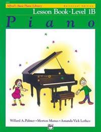 Alfred's Basic Piano Course Lesson Book, Bk 1b: Universal Edition