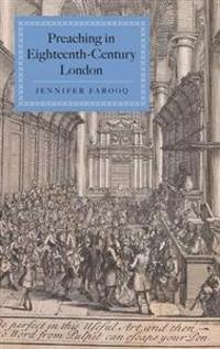 Preaching in Eighteenth-Century London