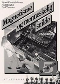 Magnetisme og menneskelig snilde