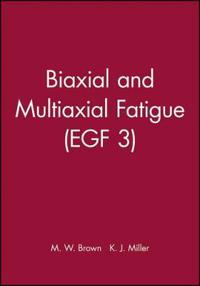 Biaxial and Multiaxial Fatigue