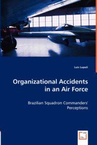 Organizational Accidents in an Air Force