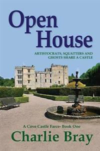 Open House: Aristocrats, Squatters and Ghosts Share a Castle