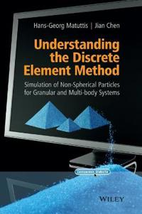 Understanding the Discrete Element Method: Simulation of Non-Spherical Part
