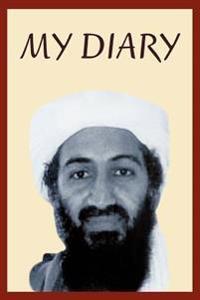 Osama Bin Laden's Personal Diary, 2003-2004