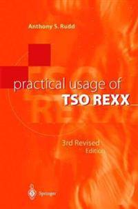 Practical Usage of TSO REXX
