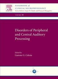 Disorders of Peripheral and Central Auditory Processing