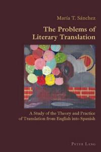 The Problems of Literary Translation