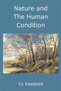 Nature and the Human Condition