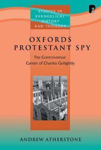 Oxford's Protestant Spy