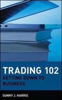 Trading 102