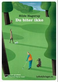 Du biter ikke - Hilde Hagerup pdf epub