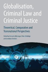 Globalisation, Criminal Law and Criminal Justice