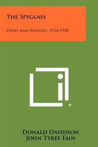 The Spyglass: Views and Reviews, 1924-1930