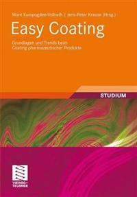 Easy Coating: Grundlagen Und Trends Beim Coating Pharmazeutischer Produkte