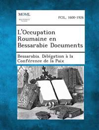 L'Occupation Roumaine En Bessarabie Documents