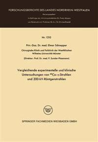 Vergleichende Experimentelle Und Klinische Untersuchungen Von 60co-?-Strahlen Und 200-Kv-Rontgenstrahlen