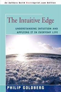 The Intuitive Edge:understanding Intuiti