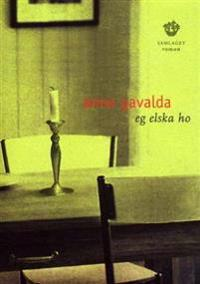 Eg elska ho - Anna Gavalda | Ridgeroadrun.org