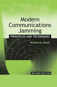 Modern Communications Jamming: Principles and Techniques, Second Edition