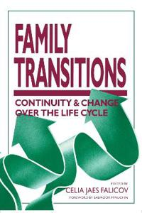Family Transitions, Continuity & Change over the Life Cycle