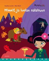 Mimmit ja luolan salaisuus