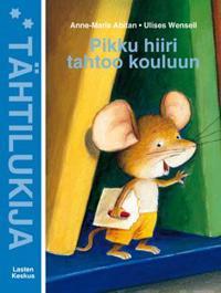 Pikku hiiri tahtoo kouluun