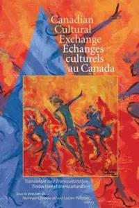 Canadian Cultural Exchange / echanges culturels au Canada