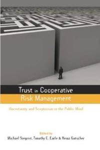 Trust in Cooperative Risk Management