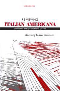 Re-Viewing Italian Americana