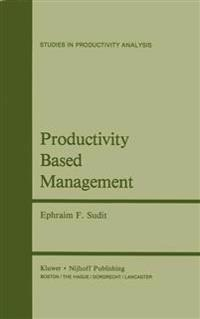 Productivity Based Management