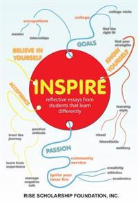 Inspire; Reflective Essays by Students That Learn Differently