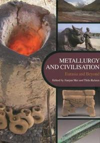 Metallurgy and Civilisation