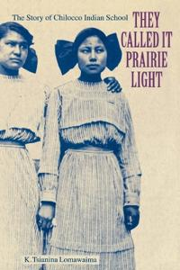 They Called It Prairie Light