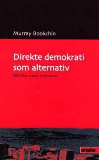 Direkte demokrati som alternativ