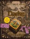 Septimus Heap, Book Six: Darke