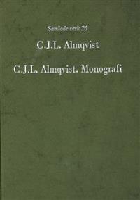 C.J.L. Almqvist. Monografi