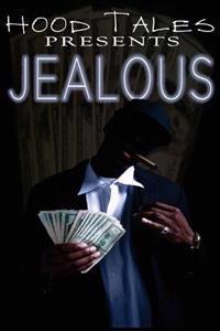 Jealous: Hood Tales Presents