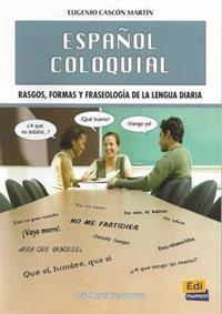 Español coloquial / Colloquial Spanish