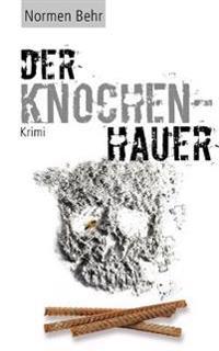 Der Knochenhauer