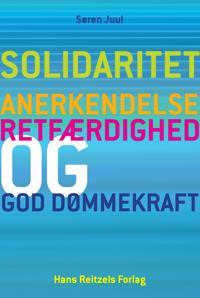 Solidaritet - anerkendelse, retfærdighed og god dømmekraft