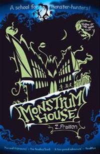 Monstrum House