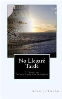 No Llegare Tarde